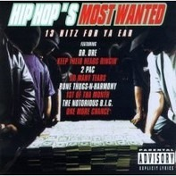 2Pac, One More Chance, The Notorious B.I.G. a.o. - Hip Hop's Most Wanted