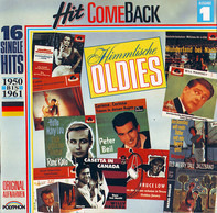 Rudi Schuricke / Renè Kollo / Peter Beil a.o. - Hit Come Back • Himmlische Oldies • Nr. 1 • 16 Single Hits 1950 Bis 1961 • Originalaufnahmen