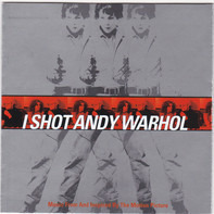 Luna / R.E.M. / a.o. - I Shot Andy Warhol - Music From And Inspired By The Motion Picture