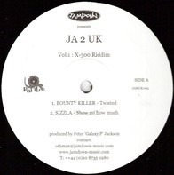 Bounty Killer, Sizzla a.o. - JA 2 UK - Vol.1 : X-300 Riddim