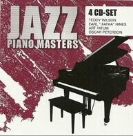 Teddy Wilson / Earl 'Fatha' Hines / Oscar Peterson / Art Tatum - Jazz Piano Masters