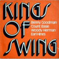 Benny Goodman, Count Basie, Earl Hines a.o. - Kings of Swing