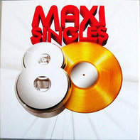 Axel Bauer / Gold a.o. - Maxi Singles 80