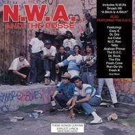 Eazy-E,N.W.A,The Fila Fresh Crew* Featuring The D.O.C - N.W.A. And The Posse