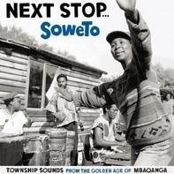 Various - Next Stop... Soweto