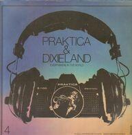 Jazz Compilation - Praktica & Dixieland 4 - 10 Jahre Internationales Dixieland-Festival Dresden