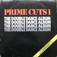 Elton Motello, Mino, a.o. - Prime Cuts 1 (The Double Dance Album)