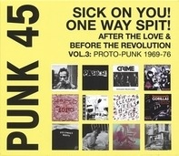 Various - Punk 45:Sick On You!One Way Spit!