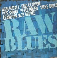 John Mayall, Otis Spann, Peter Green a.o. - Raw Blues