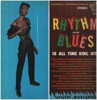 James Brown & The Famous Flames / Otis Redding a.o. - Rhythm and Blues 18 All Time King Hits