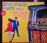 Jerry Lee Lewis, Roy Orbison, Charlie Rich a.o. - Rock'N'Roll Party Vol.1