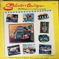 Leo Perachi and Orchestra - Saludos Amigos: Walt Disney's Music from South of the Border