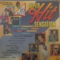 Modern Talking / Bananarama / Hubert Kah etc. - Super Hit Sensation