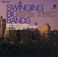 Glen Gray, Jackie Gleason - Swinging Big Bands