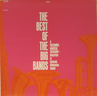 Benny Goodman, Les Brown a.o. - The Best Of The Big Bands