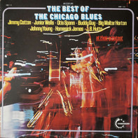 Jimmy Cotton / Junior Wells / Otis Spann / Buddy Guy / a.o. - The Best Of The Chicago Blues