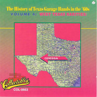 The Outlaws / The Ilusions / etc - The History Of Texas Garage Bands In The '60s Volume 4: West Texas Rarities