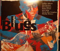 Luther Allison, Eric Burdon, Eric Clpaton, a.o. - The multiple colours of Bluers