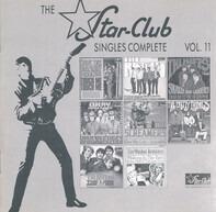 Dave Dee, Dozy, Beaky, Mick & Tich a.o. - The Star-Club Singles Complete Vol. 11