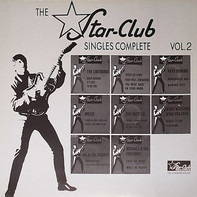 The Liverbirds; Jerry Lee Lewis a.o. - The Star-Club Singles Complete Vol. 2
