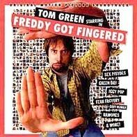 Sex Pistols / Green Day / a.o. - Tom Green Starring In Freddy Got Fingered