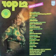 J.J. Cale, Dusty Springfield, Demis Roussos a.o. - Top 12