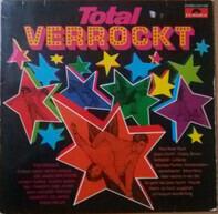 Ted Herold / Tommy Kent / Peter Kraus a.o. - Total Verrockt