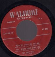 Betty Harris, Dolph Dixon, Artie Malvin, Sally Sweetland, Loren Becker - Hold Me, Thrill Me, Kiss Me / Till I Waltz Again With You / Oh Happy Day / Keep It A Secret / Don't