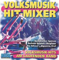 Kastelruther Spatzen / Tiroler Spatzen / etc - Volksmusik Hit-Mixer