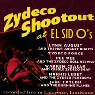 Lynn August, Zydeco Force, a.o. - Zydeco Shootout At El Sid O's