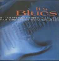 John Lee Hooker, Eric Clapton a.o. - It's Blues Vol. 1
