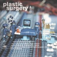 Total Science, Nitin Sawhney, Virtual Suspects, London Elektricity - Plastic Surgery 3