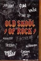 Scorpions, Status Quo, Mötley Crüe, Extreme, u.a - Old Skoöl of Rock