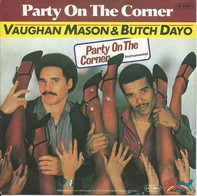 Vaughan Mason & Butch Dayo - Party On The Corner