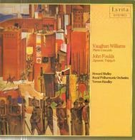 Vaughan Williams / John Foulds - Piano Concerto / Dynamic Triptych