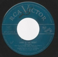 Vaughn Monroe And His Orchestra - Dark Is The Night