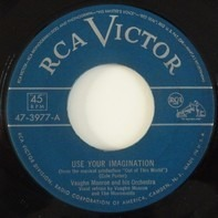 Vaughn Monroe And His Orchestra - Use Your Imagination