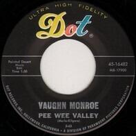 Vaughn Monroe - Pee Wee Valley / Valley Forge