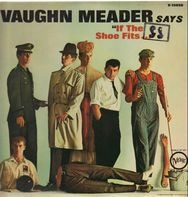 Vaughn Meader - Says 'If The Shoe Fits...'