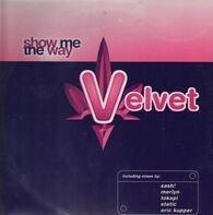 Velvet - Show Me The Way