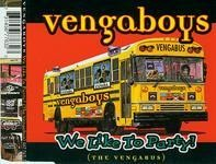 Vengaboys - We Like to Party (the Vengabus