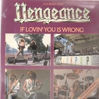 Vengeance - If Lovin' You Is Wrong