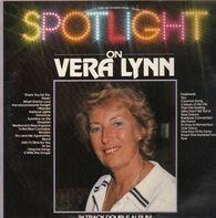 Vera Lynn - Spotlight on Very Lynn