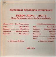 Verdi - Aida - Act 3 ( 2 Performances Never Before Available)