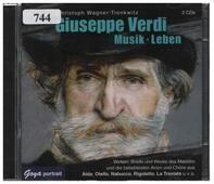 Verdi - Musik - Leben: Wirken, Briefe Und Werke Des Maestro..