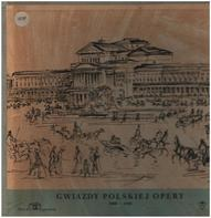 Verdi / Rossini / Bizet a.o. - Gwiazdy Polskiej Opery 1900 - 1939