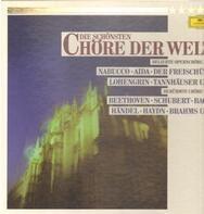 Verdi / Schubert / Haydn a.o. - Die schönsten Chöre der Welt