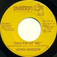 Vern Gosdin - Dream Of Me / Ain't It Been Love