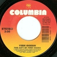 Vern Gosdin - This Ain't My First Rodeo