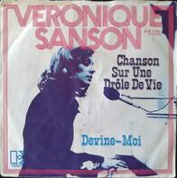 Véronique Sanson - Chanson Sur Une Drôle De Vie